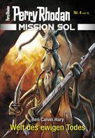 Ben Calvin Hary: Mission SOL 4: Welt des ewigen Todes ★★★★