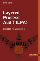 Elmar Zeller: Layered Process Audit (LPA)
