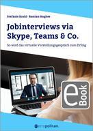 Stefanie Krahl: Jobinterviews via Skype, Teams & Co.