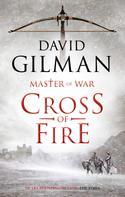 David Gilman: Cross of Fire