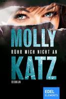 Molly Katz: Rühr mich nicht an ★★★★