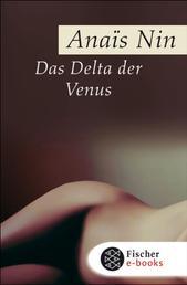 Das Delta der Venus - Erotische Erzählungen