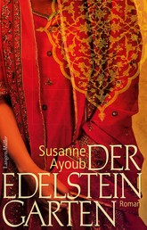 Der Edelsteingarten - Roman