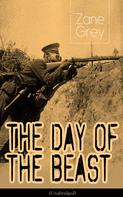Zane Grey: The Day of the Beast (Unabridged)