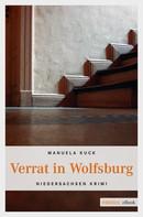Manuela Kuck: Verrat in Wolfsburg ★★★★★
