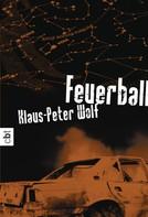 Klaus-Peter Wolf: Feuerball ★★★