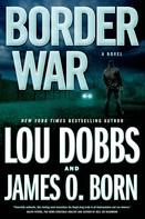 Lou Dobbs: Border War ★★