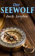 Jack London: Der Seewolf