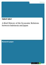 A Brief History of the Economic Relations between Indonesia and Japan