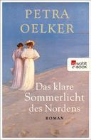 Petra Oelker: Das klare Sommerlicht des Nordens ★★★★