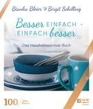 Bianka Bleier: Besser einfach - einfach besser ★★★