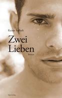 Rainer Vollath: Zwei Lieben ★★★★