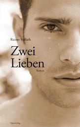 Zwei Lieben - Roman