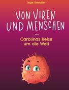 Inge Brendler: Von Viren und Menschen