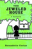 Bernadette Cortas: The Jeweled House