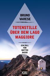 Totenstille über dem Lago Maggiore - Ein Fall für Matteo Basso