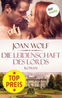 Joan Wolf: Die Leidenschaft des Lords ★★★★