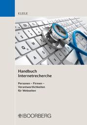 Handbuch Internetrecherche - Personen - Firmen - Verantwortlichkeiten für Webseiten
