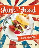 Liselotte Forslin: Junk Food ★★★