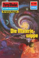 Kurt Mahr: Perry Rhodan 1385: Die Materiewippe ★★★★★