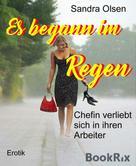 Sandra Olsen: Es begann im Regen