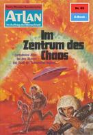 Hans Kneifel: Atlan 85: Im Zentrum des Chaos ★★★★★