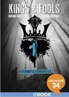 Natalie Matt: Kings & Fools. Verdammtes Königreich