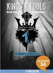 Kings & Fools. Verdammtes Königreich