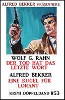 Alfred Bekker: Krimi Doppelband 53