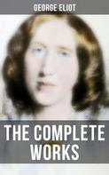 George Eliot: The Complete Works