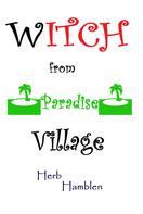Herb Hamblen: Witch From Paradise Village