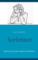 Hanna Schmaldienst: Seelennot ★★★★★