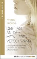 Naomi Jacobs: Der Tag, an dem mein Leben verschwand ★★★