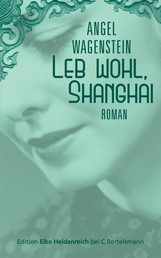 Leb wohl, Shanghai - Roman