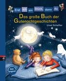 Ursel Scheffler: Erst ich ein Stück, dann du - Das große Buch der Gutenachtgeschichten ★★★★★