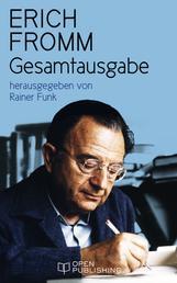 Erich Fromm Gesamtausgabe - herausgegeben von Rainer Funk