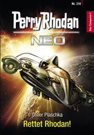 Oliver Plaschka: Perry Rhodan Neo 210: Rettet Rhodan! ★★★★★