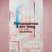 Polyamorous Love Song (Unabridged)