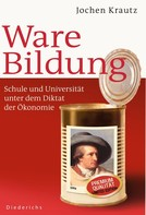 Jochen Krautz: Ware Bildung ★★★★★