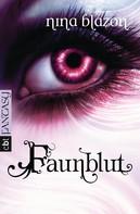Nina Blazon: Faunblut ★★★★