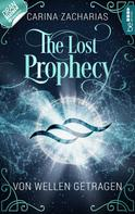 Carina Zacharias: The Lost Prophecy - Von Wellen getragen ★★★★★