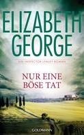 Elizabeth George: Nur eine böse Tat ★★★★