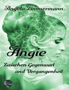 Angela Zimmermann: Angie ★★★★★