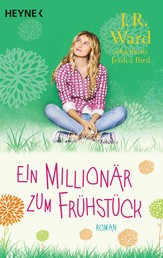 Ein Millionär zum Frühstück - Roman