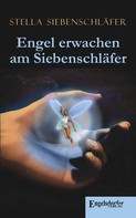 Stella Siebenschläfer: Engel erwachen am Siebenschläfer ★★★★