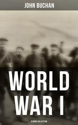 World War I - 9 Book Collection - Nelson's History of the War, The Battle of Jutland & The Battle of the Somme