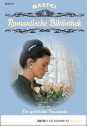 Romantische Bibliothek - Folge 36 - Der gefälschte Trauschein