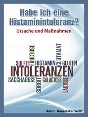 Habe ich eine Histaminintoleranz? - Ursache und Maßnahmen