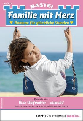 Familie mit Herz 18 - Familienroman