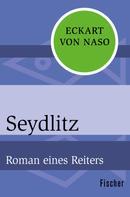 Eckart von Naso: Seydlitz